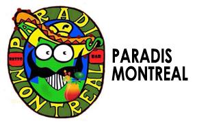 Paradis Montreal